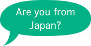 Are you from japan?